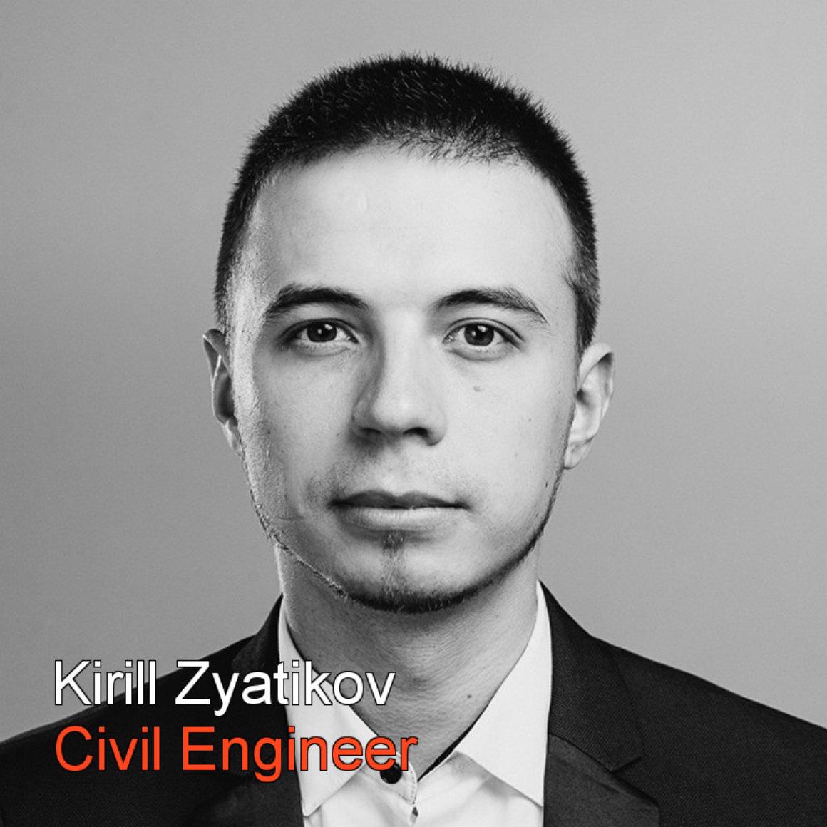 Kirill Zyatikov Civil Engeneer bw